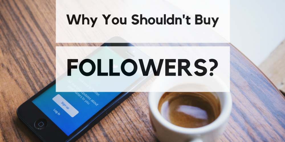 Shouldn't Buy Social Media Followers