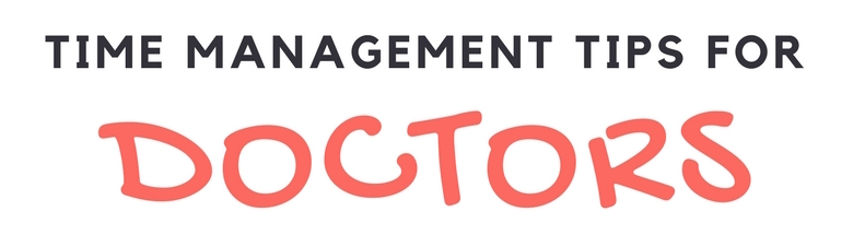 Time Management Tips for Doctors