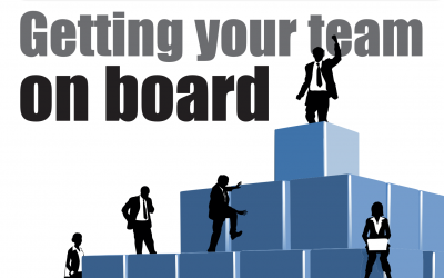 Getting your team on board